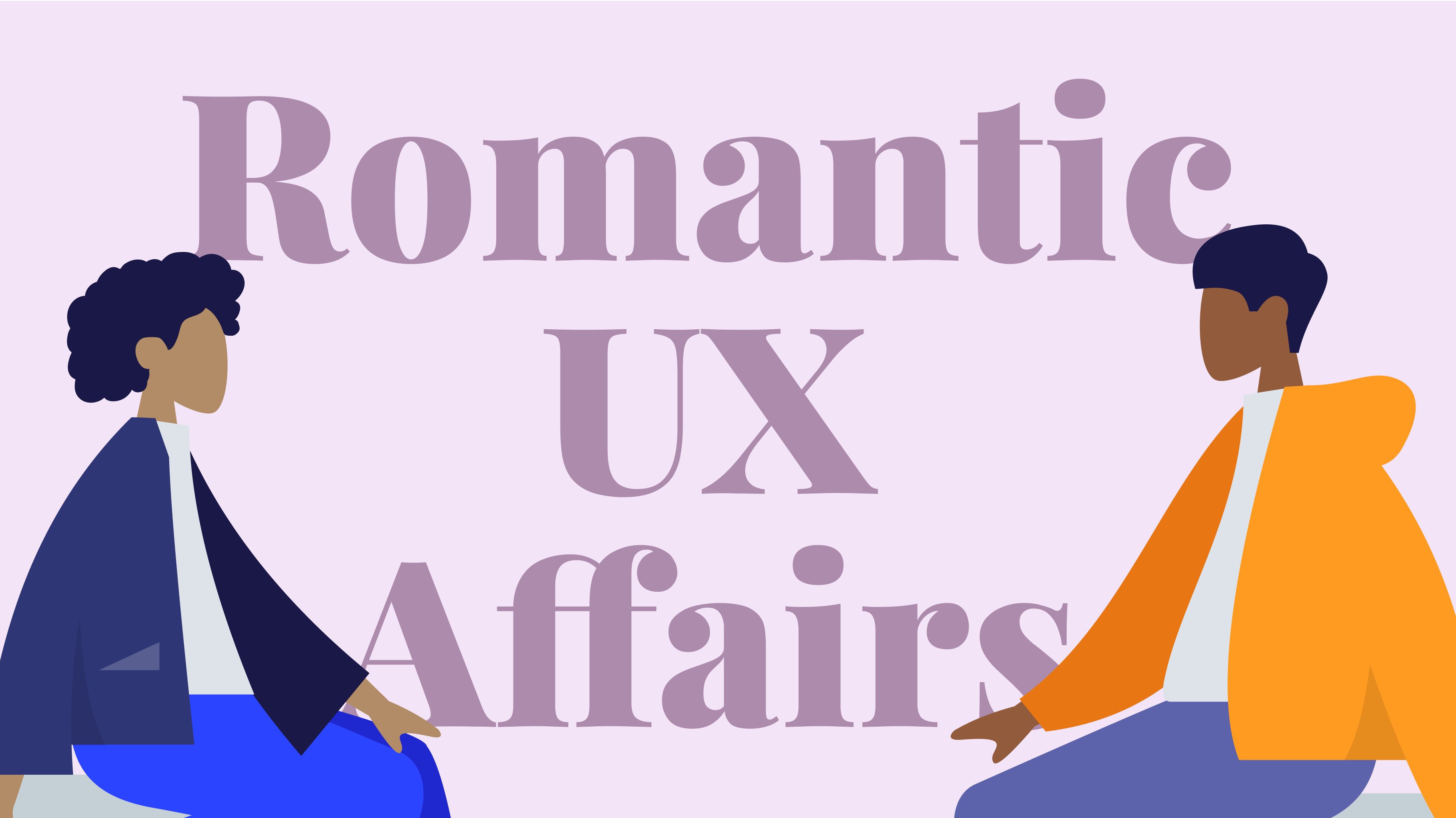 Medium Article: Romantic UX Affairs
